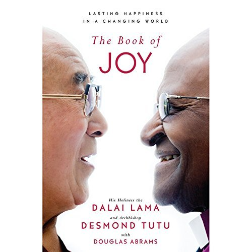 book of joy happiness dalai lama desmond tutu douglas abrams