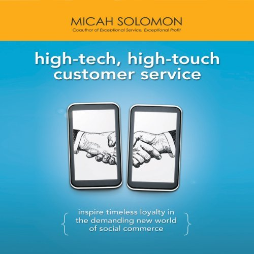 high-tech high-touch customer service micah solomon