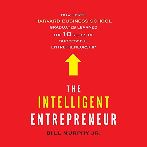 intelligent entrepreneur bill murphy jr