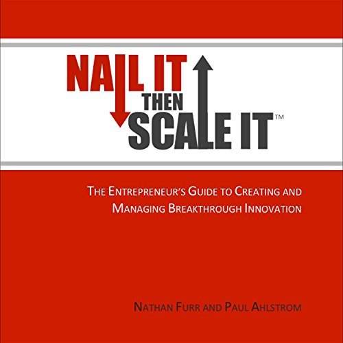 nail it then scale it nathan furr paul ahlstrom
