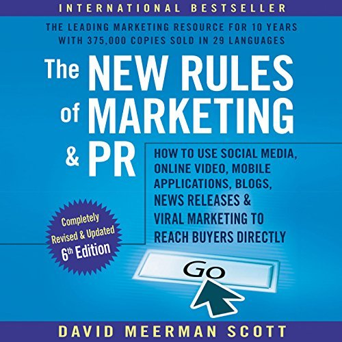 new rules of marketing and pr david meerman scott