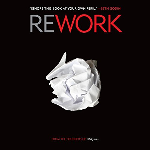 rework by david hansson and jason fried